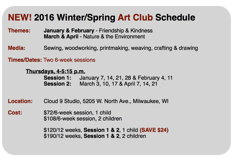 C9W Art Club Schedule Winter & rSpring 2016