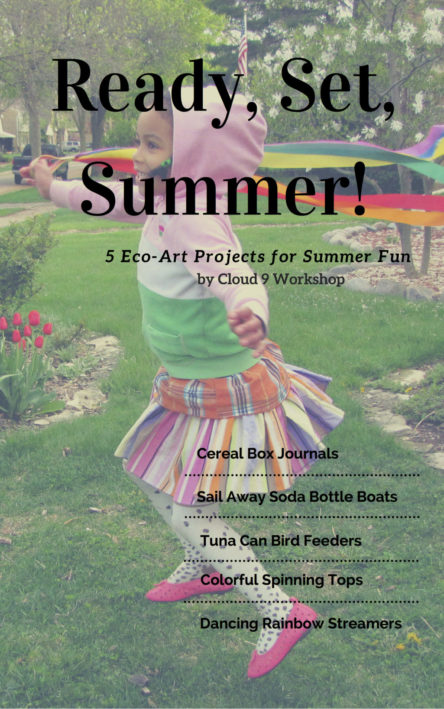 "FREE E-Book ""Ready, Set, Summer!"" 5 Eco-Art Projects for Summer Fun"